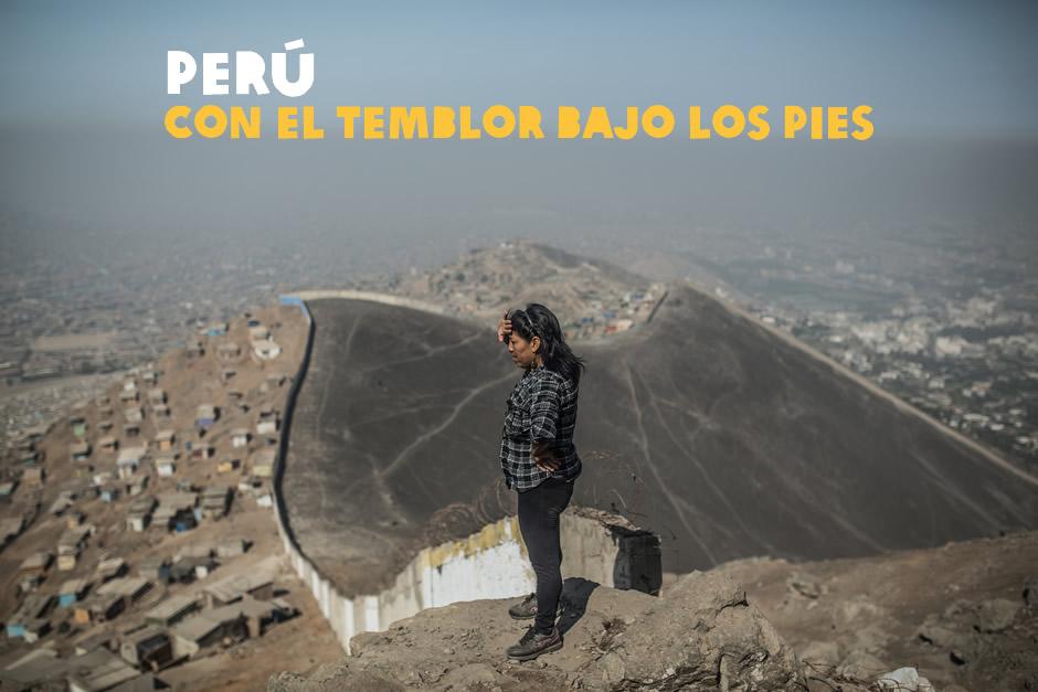 PERÚ: CON EL TEMBLOR BAJO LOS PIES