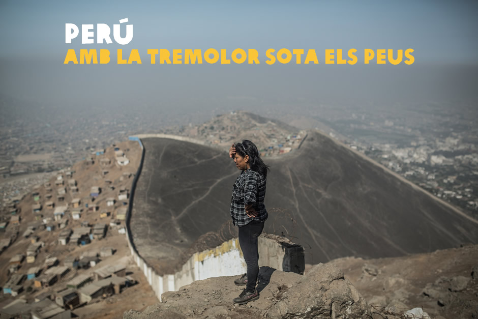 PERÚ: AMB EL SISME SOTA ELS PEUS