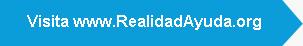 Visita www.RealidadAyuda.org
